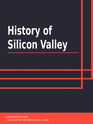 cover image of History of Silicon Valley