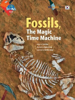 cover image of Fossils, the Magic Time Machine