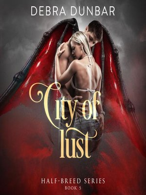 cover image of City of Lust