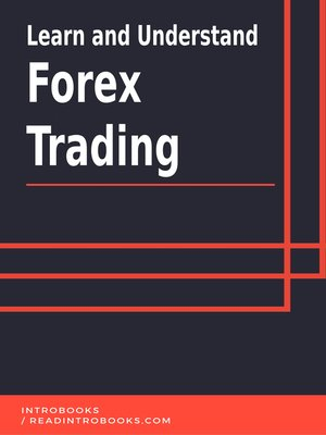 cover image of Learn and Understand Forex Trading