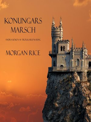 cover image of Konungars Marsch (Andra Boken Av Trollkarlens Ring)