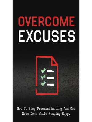 cover image of Overcome Excuses and Crush Procrastination as an Entrepreneur