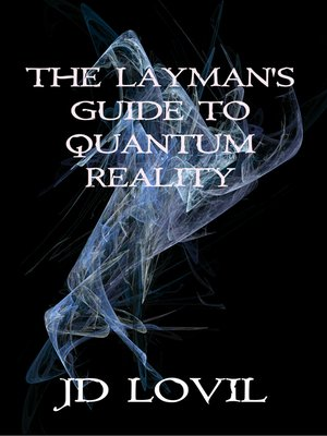 cover image of The Layman's Guide to Quantum Reality