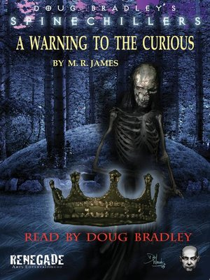 cover image of A Warning to the Curious