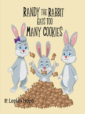 cover image of Randy the Rabbit Eats Too Many Cookies