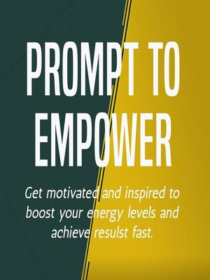 cover image of Prompt to empower
