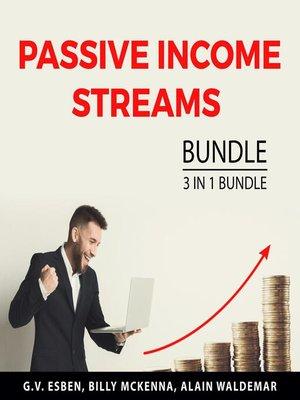 cover image of Passive Income Streams Bundle, 3 in 1 Bundle