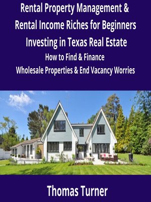 cover image of Texas Real Estate Rental Property Management & Rental Income Riches for Beginners