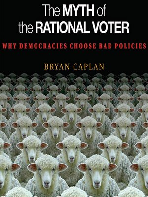 cover image of The Myth of the Rational Voter