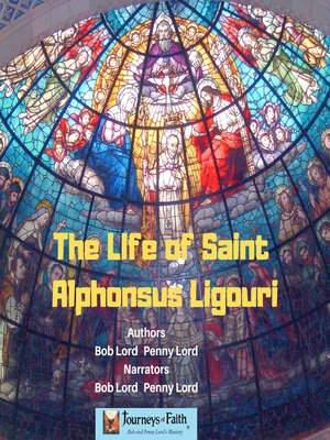 cover image of The Life of Saint Alphonsus Ligouri