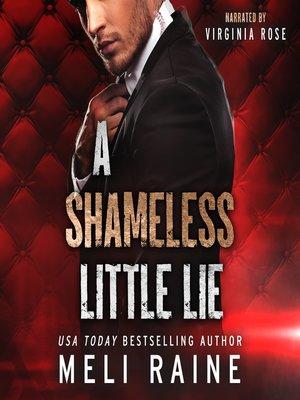 cover image of A Shameless Little Lie (Shameless #2)