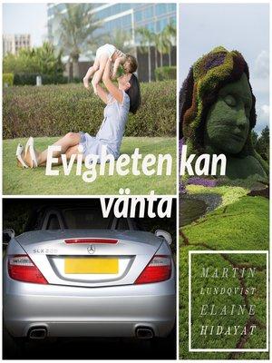 cover image of Evigheten kan vänta