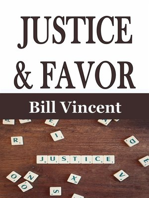 cover image of Justice & Favor