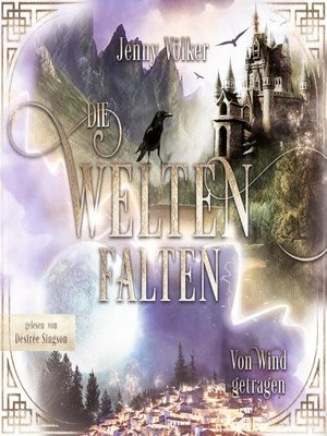 cover image of Die Weltenfalten – Von Wind getragen