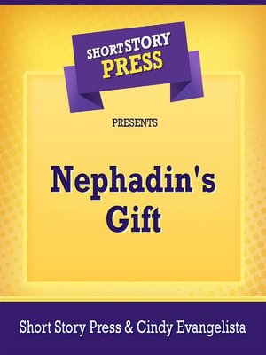 cover image of Short Story Press Presents Nephadin's Gift
