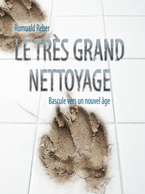 cover image of Le très grand nettoyage