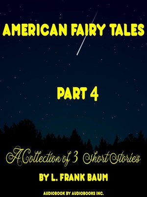 cover image of American Fairy Tales, a Collection of 3 Short Stories, # 04