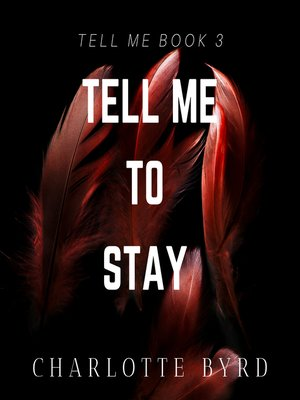 cover image of Tell me to Stay