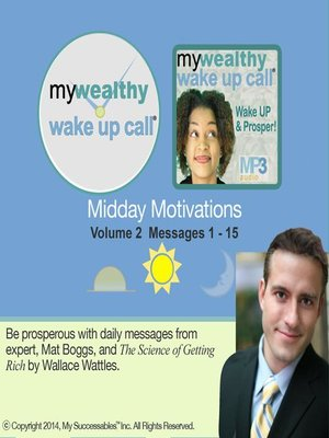 cover image of My Wealthy Wake UP Call, Midday Motivations, Volume 2