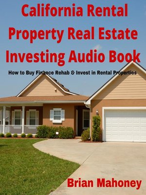 cover image of California Rental Property Real Estate Investing Audio Book