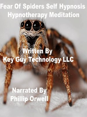 cover image of Fear of Spiders Self Hypnosis Hypnotherapy Meditation