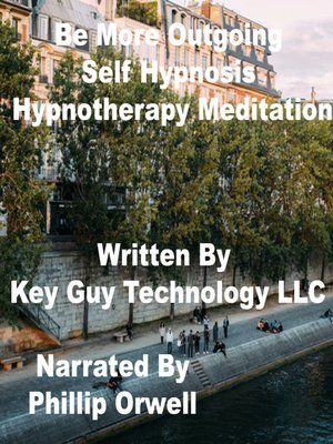 cover image of Be More Outgoing Self Hypnosis Hypnotherapy Meditation
