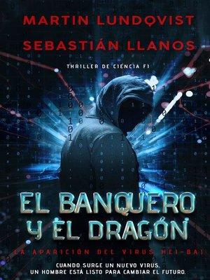cover image of El Banquero y el Dragon