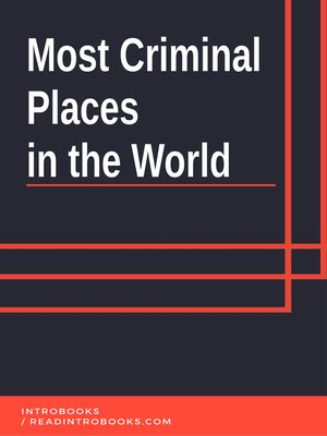 cover image of Most Criminal Places in the World