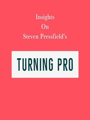 cover image of Insights on Steven Pressfield's Turning Pro