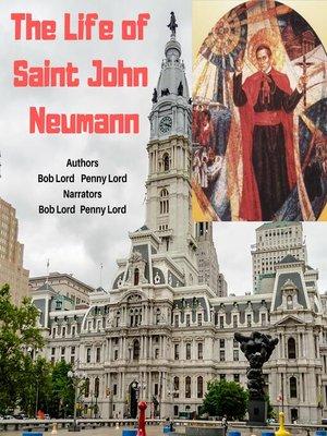 cover image of The Life of Saint John Neumann