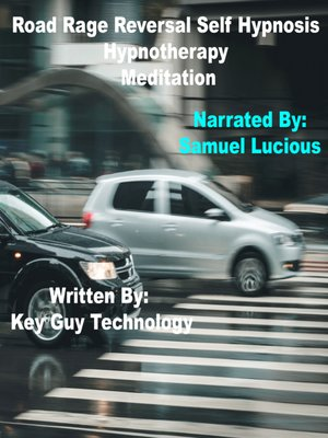 cover image of Road Rage Reversal Self Hypnosis Hypnotherapy Meditation