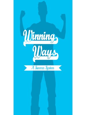cover image of Winning Ways--The 12 Months to Success System
