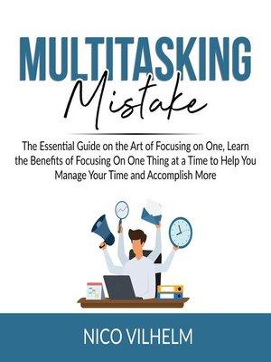 cover image of Multitasking Mistake