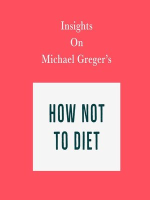 cover image of Insights on Michael Greger's How Not to Diet