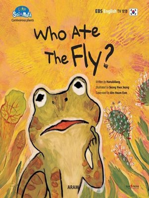 cover image of Who Ate the Fly?