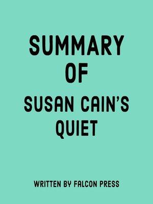 cover image of Summary of Susan Cain's Quiet