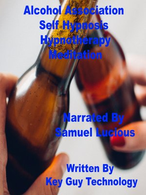 cover image of Alcohol Association Self Hypnosis Hypnotherapy Meditation