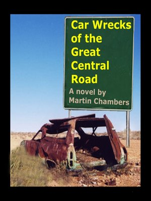 cover image of Car Wrecks of the Great Central Road