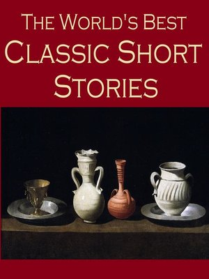 cover image of The World's Best Classic Short Stories