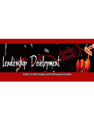 cover image of Leadership Development--The Path to Self-insight and Professional Growth
