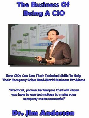 cover image of The Business of Being a CIO
