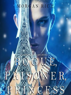 cover image of Rogue, Prisoner, Princess (Of Crowns and Glory—Book 2)