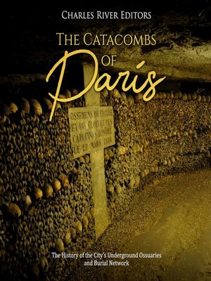 cover image of The Catacombs of Paris