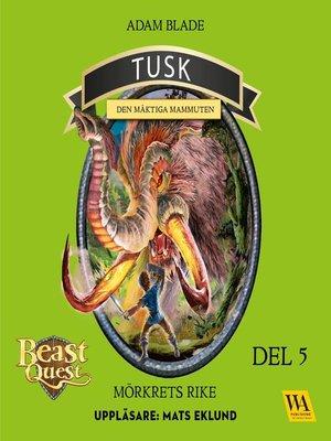 cover image of Tusk--den mäktiga mammuten