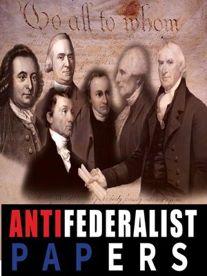 cover image of Anti Federalist Papers