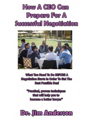 cover image of How a CEO Can Prepare for a Successful Negotiation