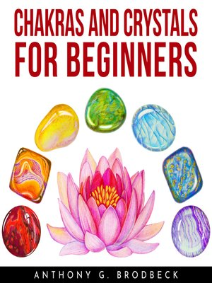 cover image of Chakras And Crystals For Beginners