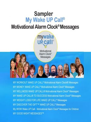 cover image of Sampler My Wake UP Call Motivational Alarm Clock Messages and My Good Night Messages