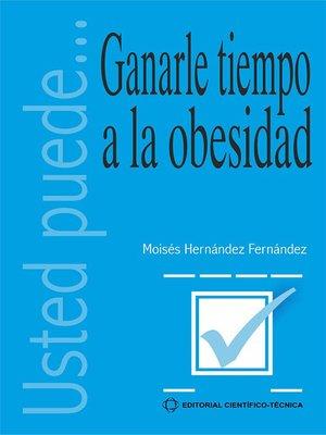 cover image of Ganarle tiempo a la obesidad