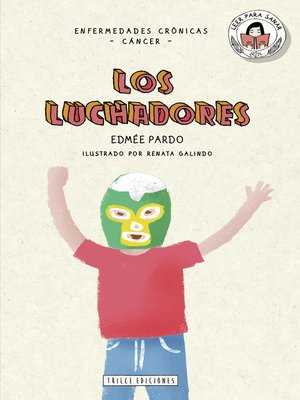 cover image of Los luchadores